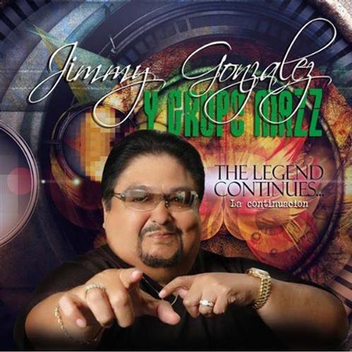 Jimmy Gonzalez y Grupo Mazz - The Legend Continues