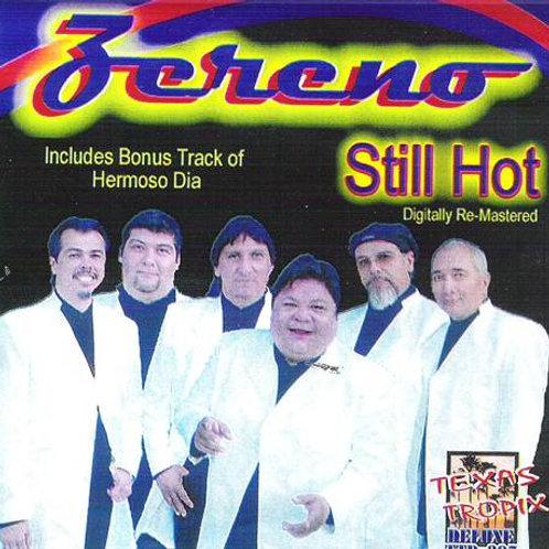 Zereno - Still Hot