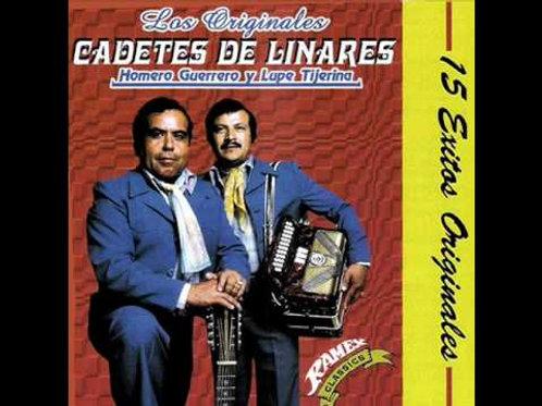 Los Originales Cadetes De Linares - 15 Exitos Originales