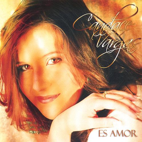 Candace Vargas - Es Amor