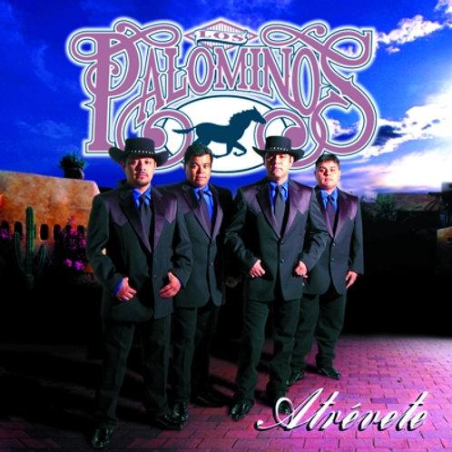 Los Palominos - Atrevete