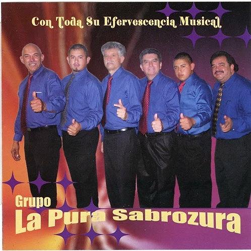 Grupo La Pura Sabrozura - Con Toda Su Efervescencia Musical