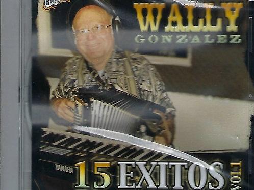 Wally Gonzalez - 15 Exitos Vol 1