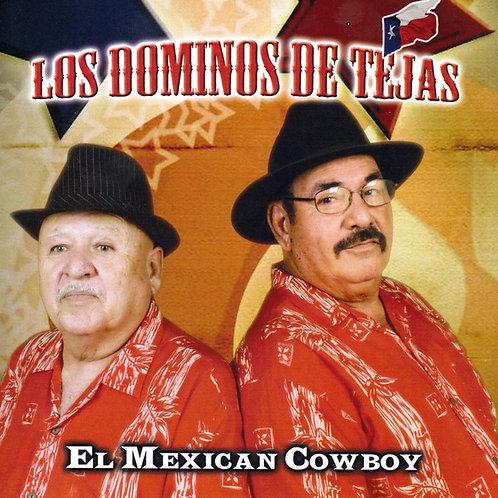 Los Dominos de Tejas - El Mexican Cowboy