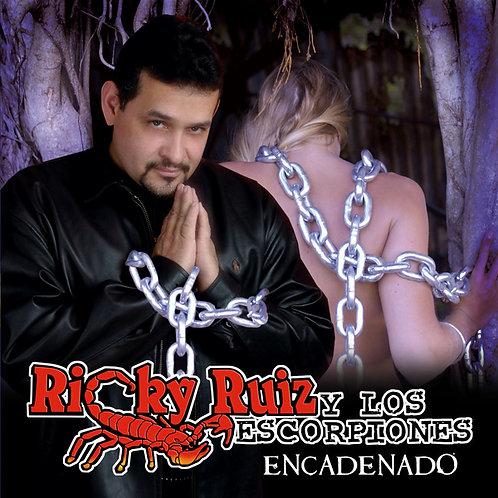 Ricky Ruiz y Los Escorpiones - Encadenado