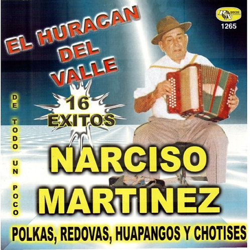 Narciso Martinez - 16 Exitos