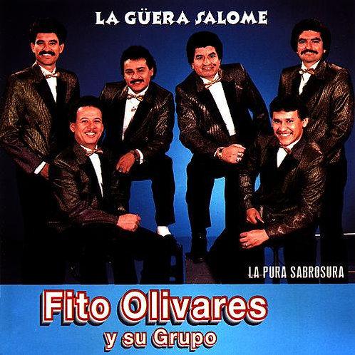 Fito Olivares - La Guera Salome