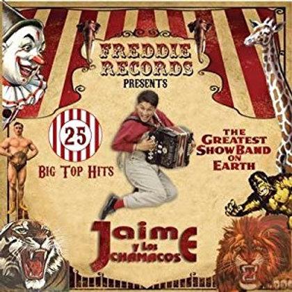 Jaime Y Los Chamacos - 25 Big Top Hits