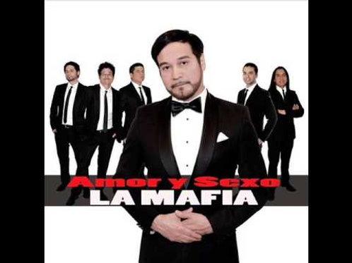 La Mafia  - Amor y Sexto