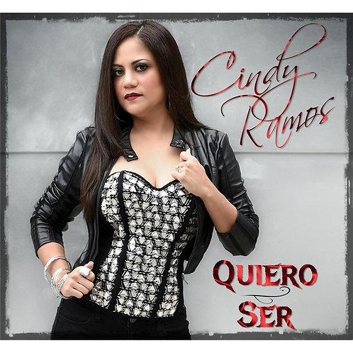 Cindy Ramos - Quiero Ser