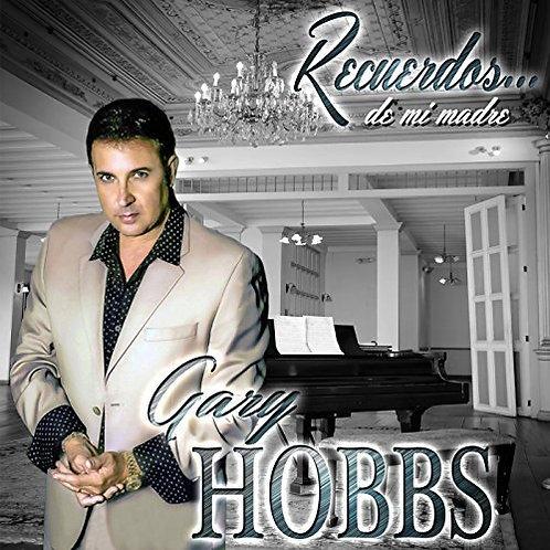 Gary Hobbs - Recuerdos De Mi Madre