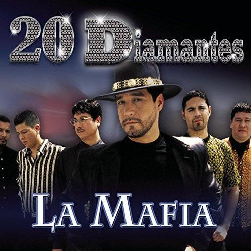 La Mafia - 20 Diamantes