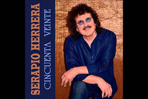 Serapio Herrera - Cincuenta Veinte