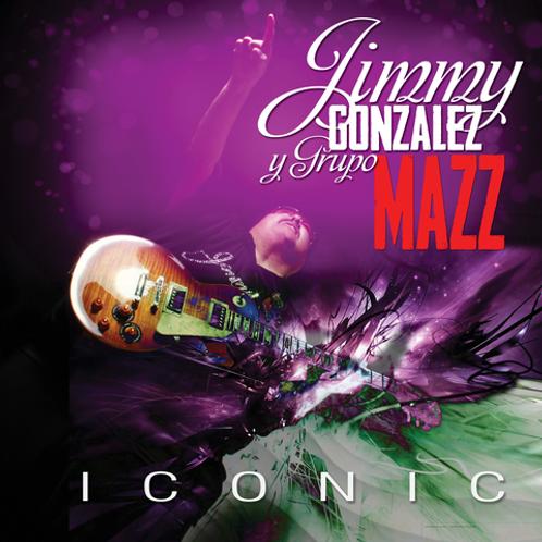 Jimmy Gonzalez y Grupo Mazz - Iconic