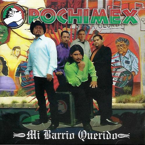 Pochimex - Mi Barrio Querido