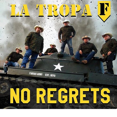 La Tropa F - No Regrets