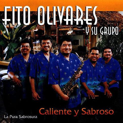 Fito Olivares - Caliente y Sabroso