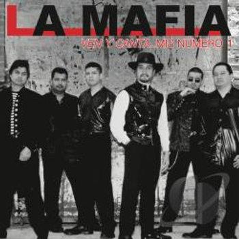 La Mafia - Ven Y Canta...Mis Numero 1