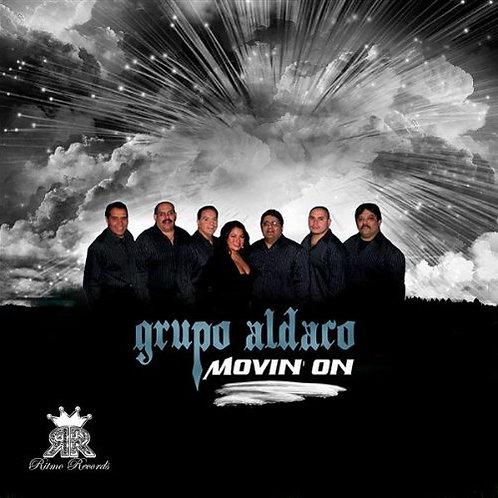 Grupo Aldaco - Movin On