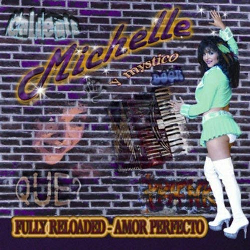 Michelle - Fully Reloaded - Amor Perfecto