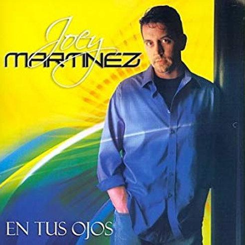 Joey Martinez - En Tus Ojos