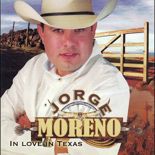 Jorge Moreno - In Love In Texas