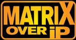 MATRIX over IP.png