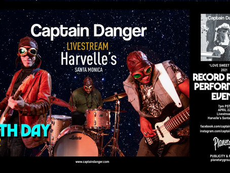 Livestream [CAPTAIN DANGER] @ Harvelle's Santa Monica 4/22 -  [Record Release Performance]