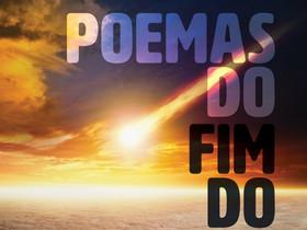 """Dica de Livro: """"Poemas do Fim do Mundo"""", de Eriberto Henrique"""