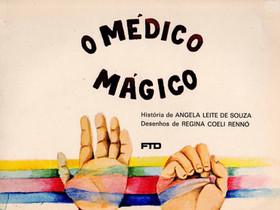 """Dica de Livro Infantil: """"O Médico Mágico"""", de Angela Leite de Souza"""