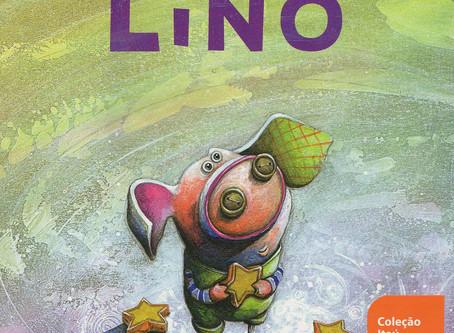 "Dica de Livro Infantil: ""Lino"", de André Neves"