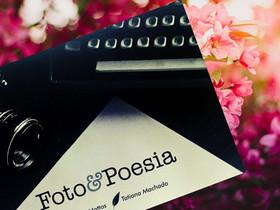 """Dica de livro: """"Foto & Poesia"""", de Tatiana Machado e Cesar Mattos"""