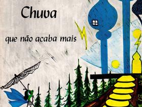 """Livros Infantis Antigos: (1969) """"Chuva Que Não Acaba Mais"""", de Maria Mazzetti"""