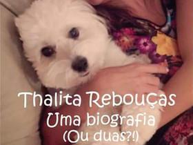 """Dica de livro: """"Thalita Rebouças – Uma Biografia (ou Duas)?"""", de Patricia Morais"""