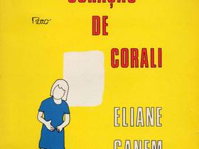 """Dica de Livro Infantil: """"O Coração de Corali"""", de Eliane Ganem"""