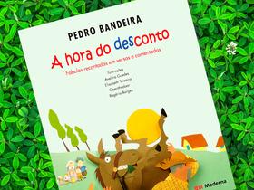 """Dica de Livro Infantil: """"A Hora do Desconto"""", de Pedro Bandeira"""