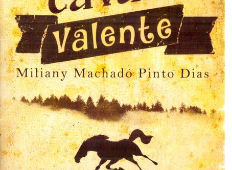 """Dica de Livro Infantil: """"O Cavalo Valente"""", de Miliany Machado Pinto Dias"""