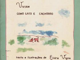 """Livros Infantis Antigos: (1978) """"Viviam como Gato e Cachorro"""", de Elvira Vigna"""