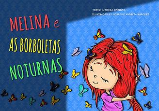 Livro Melina e as Borboletas Noturnas