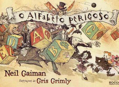 """Dica de Livro Infantil: """"O Alfabeto Perigoso"""", de Neil Gaiman"""