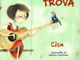 """Dica de Livro Infantil: """"Trinca-trova"""", de  Ciça"""