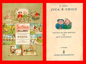 """Livros Infantis Antigos: (1865) """"Juca e Chico"""", de Heinrich Christian Wilhelm Busch (W. Bu"""