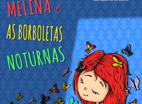 """Dica de Livro Infantil: """"Melina e as Borboletas Noturnas"""", de Andreia Marques"""