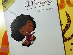 """Dica de Livro Infantil: """"A Pretinha"""", de Ednalva Cunha"""