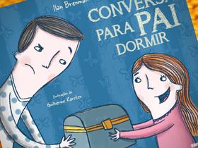 "Dica de Livro infantil ""Conversa para Pai Dormir"", de Ilan Brenman"