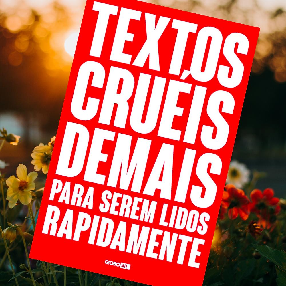 Textos Cruéis Demais para Serem Lidos Rapidamente Livro Capa Andreia Marques
