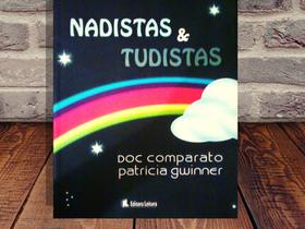 """Dica de Livro Infantil Antigo (2009): """"Nadistas & Tudistas"""", de Doc Comparato"""