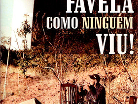 """Dica de Livro: """"Favela como Ninguém Viu!"""", de Fernando Borges"""