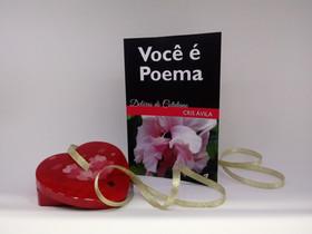 """Dica de Livro: """"Você é Poema – Delícias do Cotidiano"""", de Cris Ávila"""