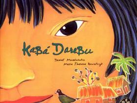 "Dica de Livro Infantil: ""Kabá Darebu"", de Daniel Munduruku"